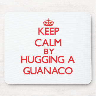 Keep calm by hugging a Guanaco Mouse Pad