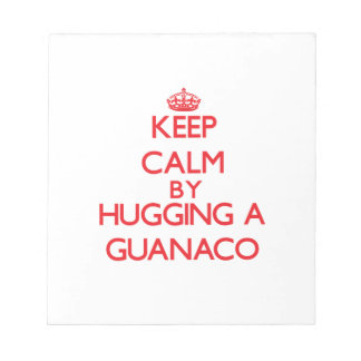 Keep calm by hugging a Guanaco Note Pads
