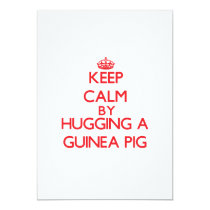 Keep calm by hugging a Guinea Pig Card