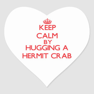 Keep calm by hugging a Hermit Crab Heart Sticker