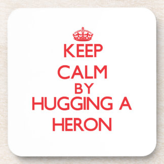 Keep calm by hugging a Heron Drink Coasters