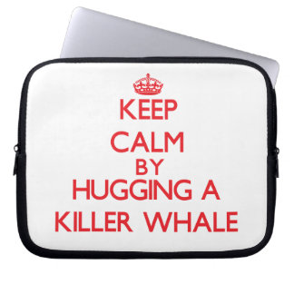 Keep calm by hugging a Killer Whale Laptop Sleeves
