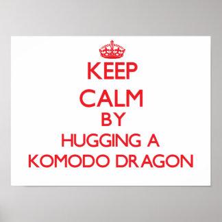 Keep calm by hugging a Komodo Dragon Print