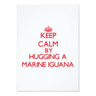 Keep calm by hugging a Marine Iguana 5x7 Paper Invitation Card
