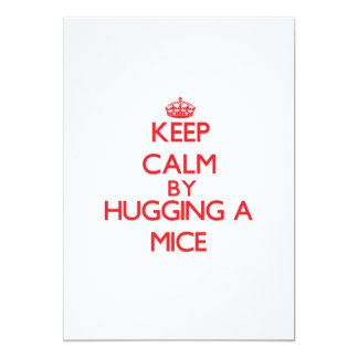Keep calm by hugging a Mice 5x7 Paper Invitation Card
