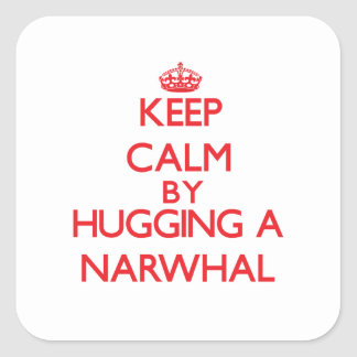 Keep calm by hugging a Narwhal Sticker