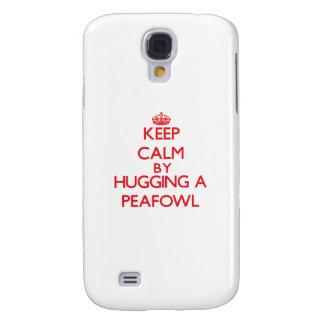 Keep calm by hugging a Peafowl Samsung Galaxy S4 Cases