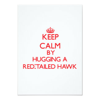 Keep calm by hugging a Red-Tailed Hawk Cards