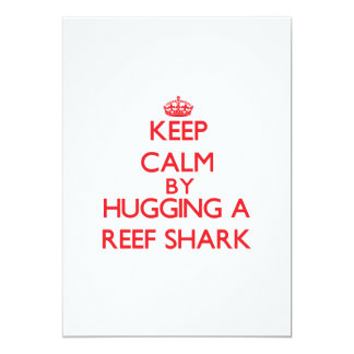 Keep calm by hugging a Reef Shark 5x7 Paper Invitation Card