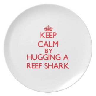 Keep calm by hugging a Reef Shark Plates