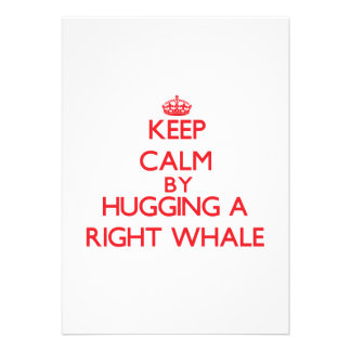 Keep calm by hugging a Right Whale Card