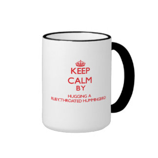 Keep calm by hugging a Ruby-Throated Hummingbird Ringer Coffee Mug
