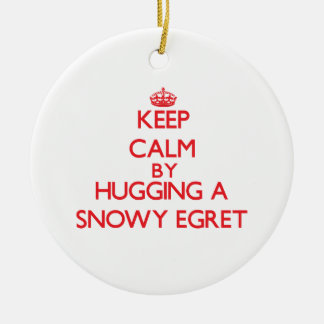Keep calm by hugging a Snowy Egret Christmas Tree Ornament