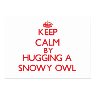 Keep calm by hugging a Snowy Owl Business Card Templates