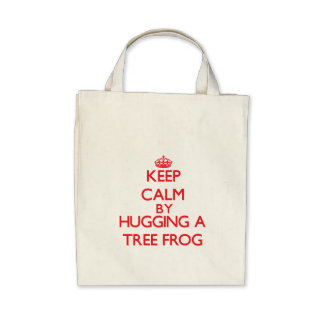 Keep calm by hugging a Tree Frog Tote Bag