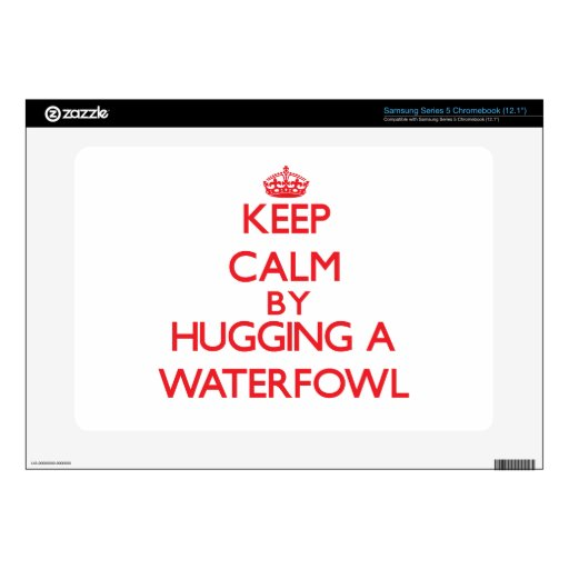 Keep calm by hugging a Waterfowl Samsung Chromebook Decal