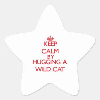 Keep calm by hugging a Wild Cat Sticker