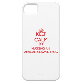 Keep calm by hugging an African Clawed Frog iPhone 5/5S Covers