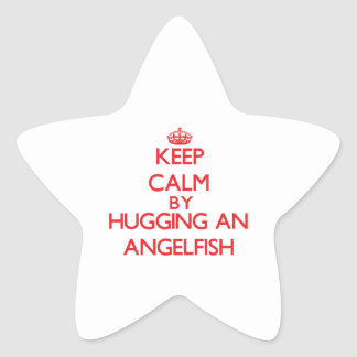 Keep calm by hugging an Angelfish Star Sticker