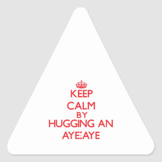 Keep calm by hugging an Aye-Aye Triangle Stickers
