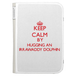 Keep calm by hugging an Irrawaddy Dolphin Kindle Keyboard Cases
