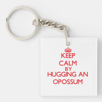 Keep calm by hugging an Opossum Single-Sided Square Acrylic Keychain
