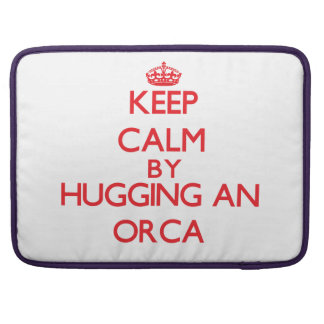 Keep calm by hugging an Orca Sleeves For MacBooks