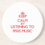 Keep calm by listening to 1950S MUSIC Beverage Coaster