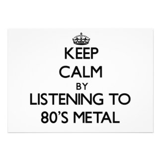 Keep calm by listening to 80'S METAL Custom Announcement