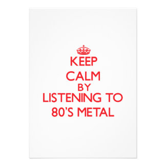 Keep calm by listening to 80'S METAL Card