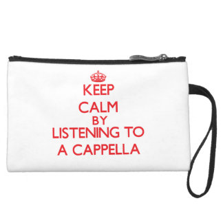 Keep calm by listening to A CAPPELLA Wristlet