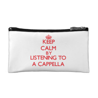 Keep calm by listening to A CAPPELLA Makeup Bag