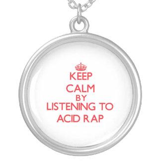 Keep calm by listening to ACID RAP Pendants