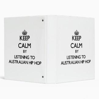Keep calm by listening to AUSTRALIAN HIP HOP Vinyl Binders