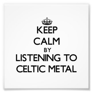 Keep calm by listening to CELTIC METAL Photo