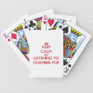 Keep calm by listening to CHAMBER POP Poker Deck