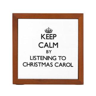 Keep calm by listening to CHRISTMAS CAROL Pencil Holder