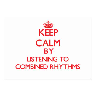 Keep calm by listening to COMBINED RHYTHMS Business Card Templates