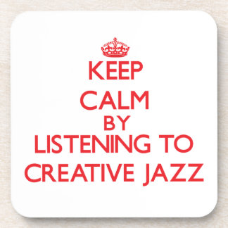 Keep calm by listening to CREATIVE JAZZ Beverage Coasters