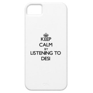 Keep calm by listening to DESI iPhone 5 Case
