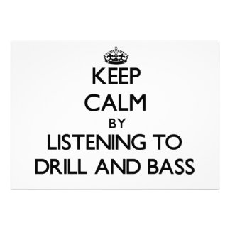 Keep calm by listening to DRILL AND BASS Announcements