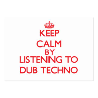 Keep calm by listening to DUB TECHNO Business Card Template