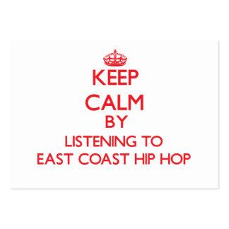 Keep calm by listening to EAST COAST HIP HOP Business Card
