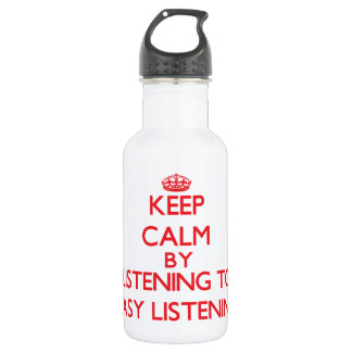 Keep calm by listening to EASY LISTENING 18oz Water Bottle