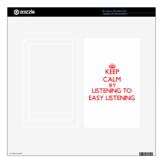 Keep calm by listening to EASY LISTENING Skin For Kindle Fire
