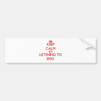 Keep calm by listening to EMO Bumper Sticker