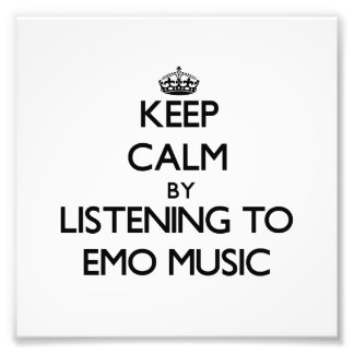 Keep calm by listening to EMO MUSIC Photo Print