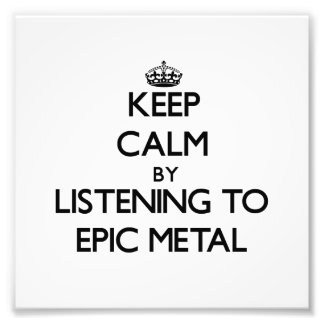 Keep calm by listening to EPIC METAL Photo