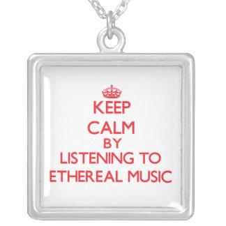 Keep calm by listening to ETHEREAL MUSIC Necklace