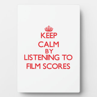 Keep calm by listening to FILM SCORES Photo Plaques